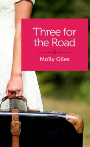 Three For The Road - By Molly Giles
